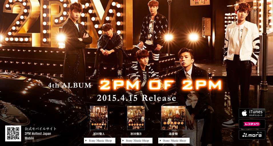 2PM�@4th ALBUM�u2PM OF 2PM�v2015.4.15 Release